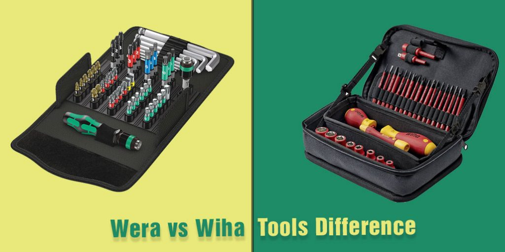 Difference Between Wera vs Wiha Tools