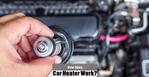 How Does a Car Heater Work