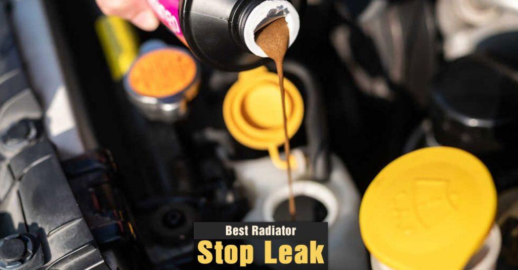 Best Radiator Stop Leak Sealant and Additive