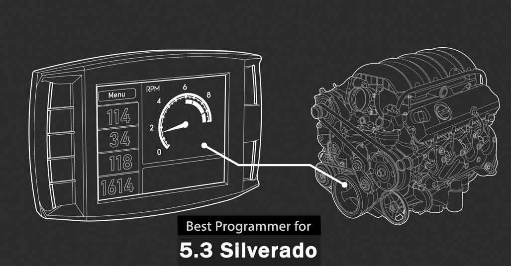 Best Programmer for 5.3 Silverado