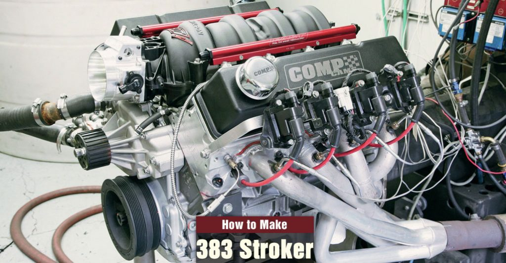 How to Build A 383 Stroker On A Budget