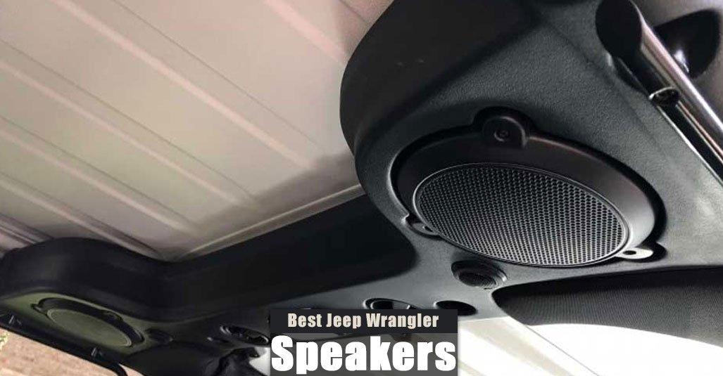 Best Speakers for Jeep Wrangler