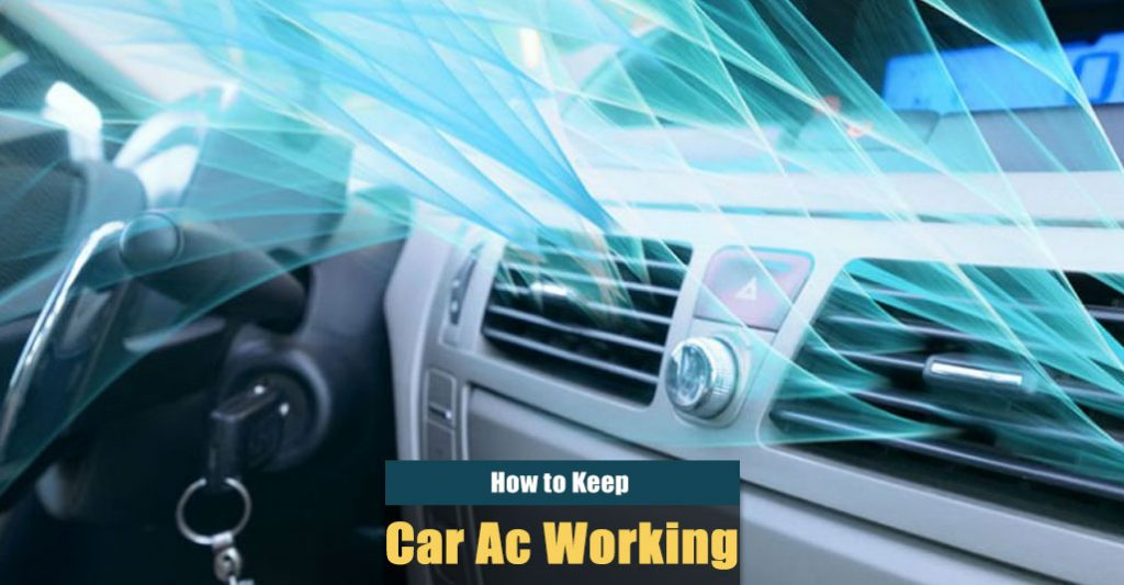 How to Keep Car AC Working