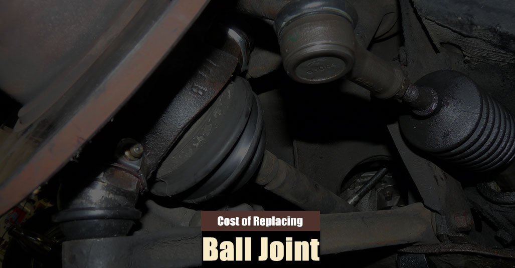Ball Joint Replacement Cost