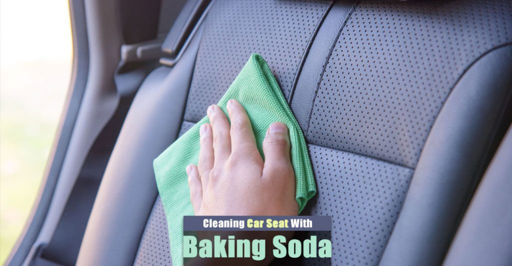 How to Quickly Clean Car Seats with Baking Soda