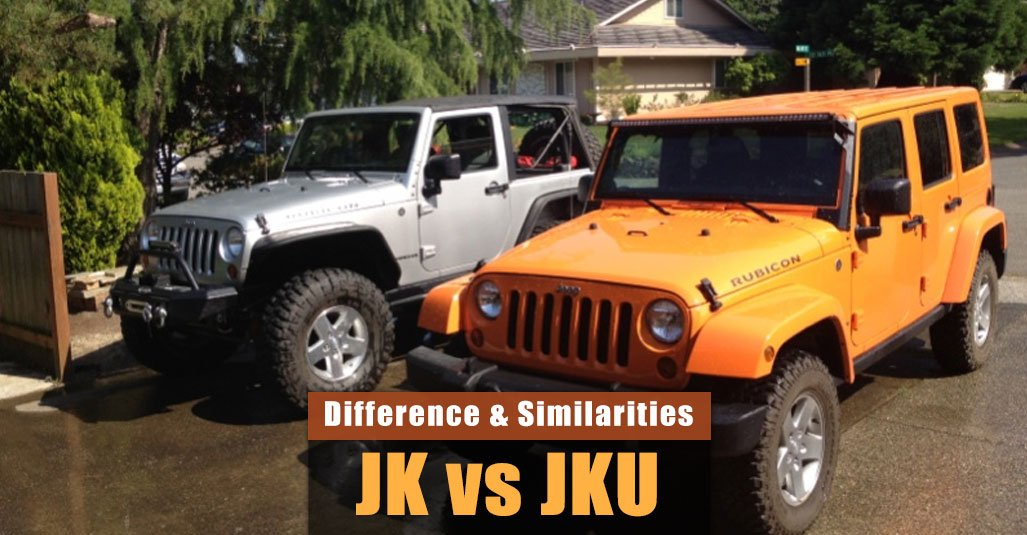 Difference Between Jeep Wrangler JK VS JKU
