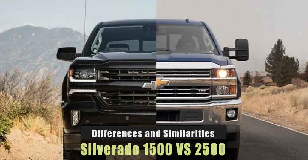 Chevy Silverado 1500 VS 2500